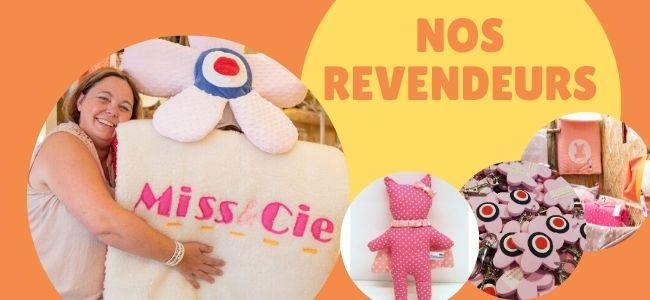 Les revendeurs de Miss & Cie France
